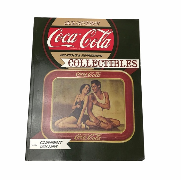 Coca Cola Collectibles An Illustrated Value Book